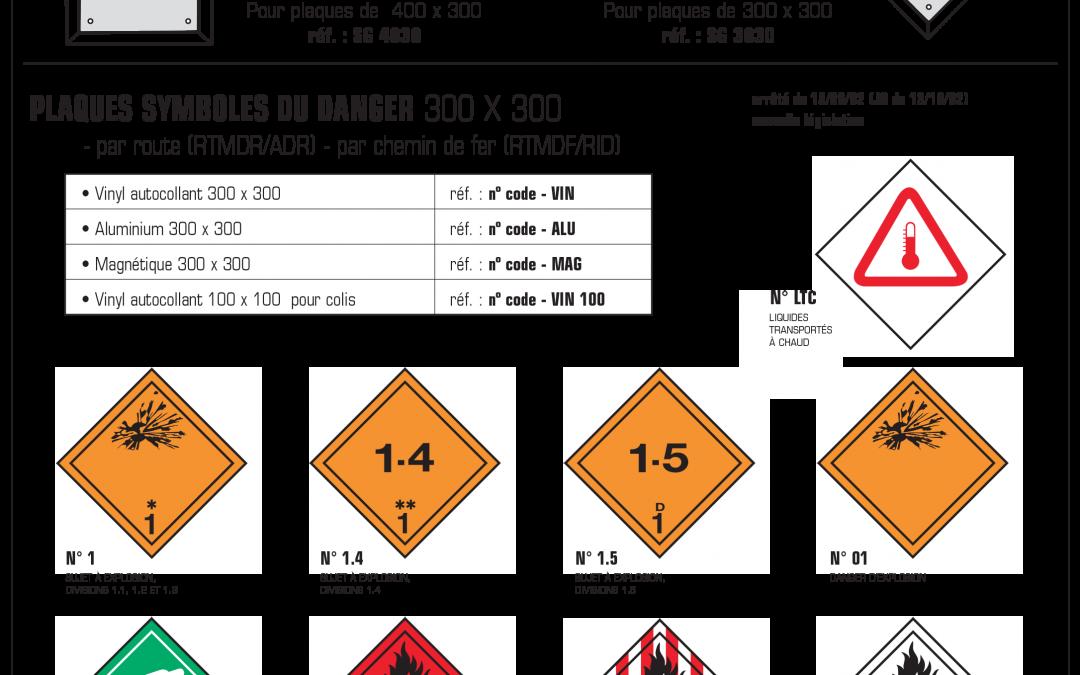 Signalisation pour le transport des matières dangereuses